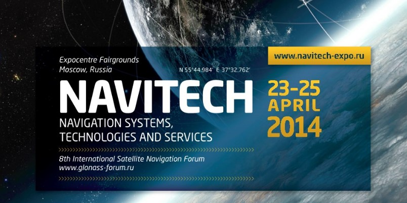 NAVITECH 2014 NAVIGATION SYSTEMS, TECHNOLOGIES AND SERVICES